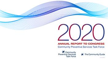 The 2020 CPSTF Annual Report to Congress